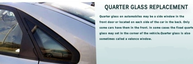 Quarter Glass Replacement